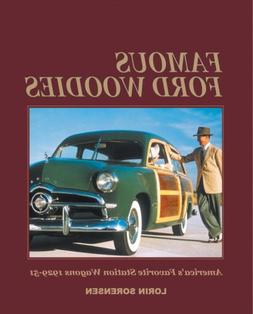 Famous Ford Woodies: America's Favorite Station Wagons, 1929